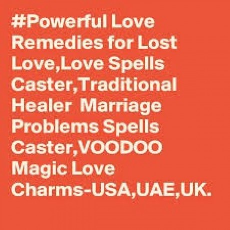 Lost love spells, Get back your ex fast | Powerful Love spell caster +27789456728 in Canada,Uk,Usa,Australia