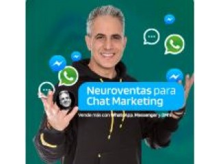 Neuroventas para Chat Marketing - Vende más con WhatsApp, Messenger y DM's